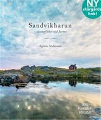 Sandvikharun: säsongfisket vid Jurmo - Agneta Andersson pdf epub