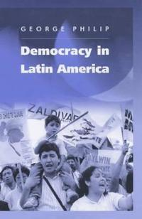 Democracy in Latin America: Surviving Conflict and Crisis?