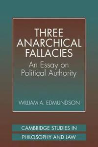 Three Anarchical Fallacies