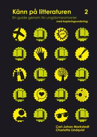 Känn på litteraturen 2 ? en guide genom tio ungdomsromaner