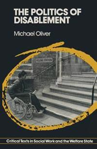 The Politics of Disablement
