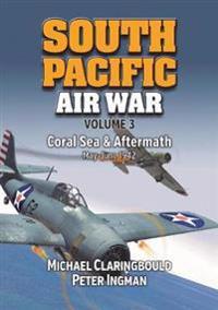South Pacific Air War Volume 3