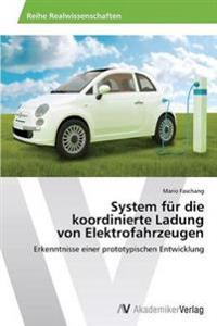 System Fur Die Koordinierte Ladung Von Elektrofahrzeugen