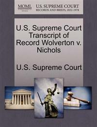 U.S. Supreme Court Transcript of Record Wolverton V. Nichols
