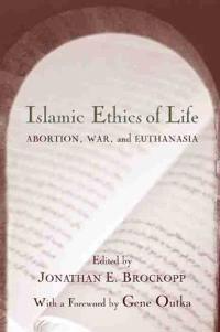 Islamic Ethics of Life