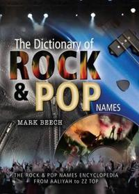 A Dictionary of Rock and Pop Names