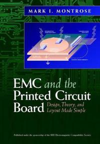 Emc and the Printed Circuit Board