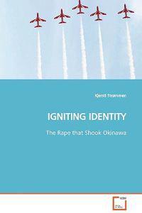 Igniting Identity