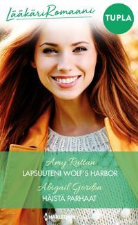 Lapsuuteni Wolf's Harbor / Häistä parhaat