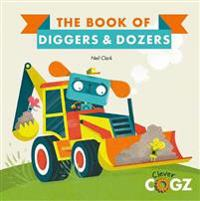The Book of Diggers and Dozers - Neil Clark  Neil Clark - böcker (9780711243415)     Bokhandel
