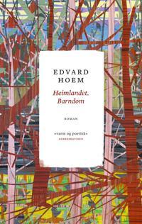 Heimlandet. Barndom - Edvard Hoem | Inprintwriters.org