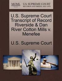U.S. Supreme Court Transcript of Record Riverside & Dan River Cotton Mills V. Menefee