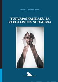 Turvapaikanhaku ja pakolaisuus Suomessa