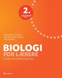 Biologi for lærere - John Magne Grindeland, Ragnhild Lyngved Staberg, Cato Tandberg | Inprintwriters.org