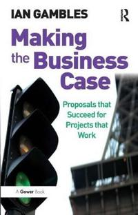 Making the Business Case