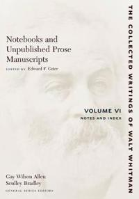 Notebooks and Unpublished Prose Manuscripts