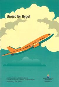 Biojet för flyget. SOU 2019:11 : Betänkande från Utredningen om styrmedel för att främja användning av biobränsle för flyget (M2018:01)