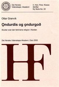 Ondurdis og ondurgod - Ottar Grønvik   Inprintwriters.org