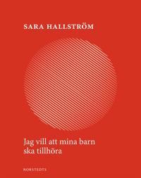 Jag vill att mina barn ska tillhöra - Sara Hallström | Laserbodysculptingpittsburgh.com