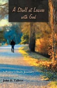 A Stroll at Leisure With God
