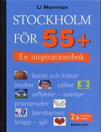 Stockholm för 55+ : en inspirationsbok