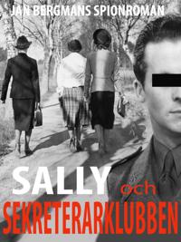 Sally och Sekreterarklubben : sekreterarklubben 1½ - Jan Bergman | Laserbodysculptingpittsburgh.com