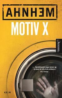 Motiv X - Stefan Ahnhem   Inprintwriters.org