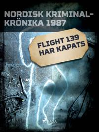 Flight 139 har kapats