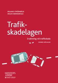 Trafikskadelagen : ersättning vid trafikskada