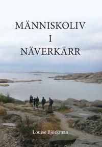 Människoliv i Näverkärr - Louise Björkman pdf epub