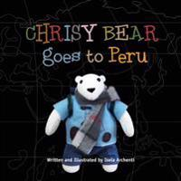 Chrisy Bear Goes to Peru