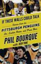 If These Walls Could Talk: Pittsburgh Penguins