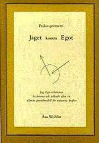 Jaget kontra Egot : psyko-geometri