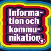 Information och kommunikation 1 Lärarhandledning cd