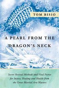 A Pearl from the Dragon's Neck
