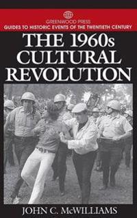 The 1960s Cultural Revolution