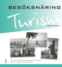 Turism - Besöksnäring  Arbetsbok