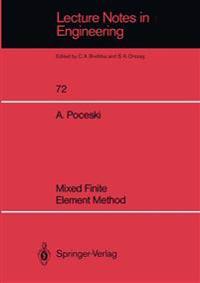 Mixed Finite Element Method