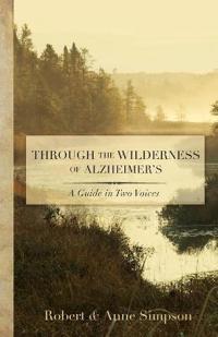 Through the Wilderness of Alzheimers