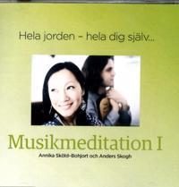 Hela jorden - hela dig själv : en musikmeditation
