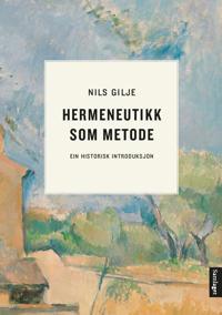 Hermeneutikk som metode - Nils Gilje pdf epub