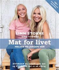 Mat for livet, helsen og jorden vår - Linn Stokke, Sine Stokke pdf epub