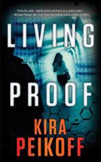 Living Proof: A Thriller