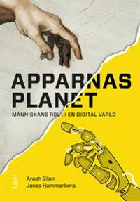 Apparnas planet : människans roll i en digital värld