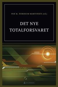Det nye totalforsvaret - Monica Endregard, Magnus Håkenstad, Sigrid Redse Johansen, Tore Listou, Anders Romarheim, André Berg Thomstad | Inprintwriters.org