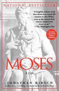 Moses: A Life