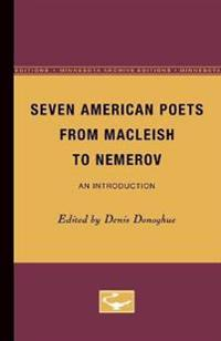 Seven American Poets from MacLeish to Nemerov