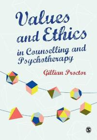 Values and Ethics in Counselling and Psychotherapy