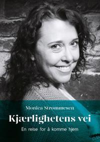 Kjærlighetens vei - Monica Strømmesen | Ridgeroadrun.org