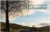Medvandrar - Margunn Hetland Salte   Inprintwriters.org